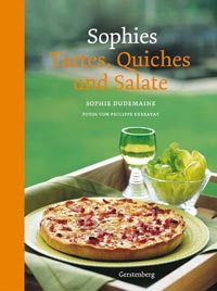 Sophies Tartes, Quiches und Salate